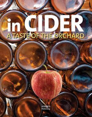 In Cider: A Taste of the Orchard