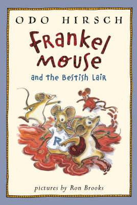 Frankel Mouse and the Bestish Lair