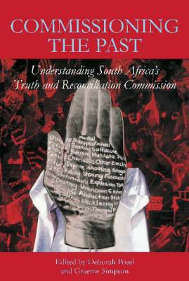 Commissioning the Past: The Truth and Reconciliation Commission