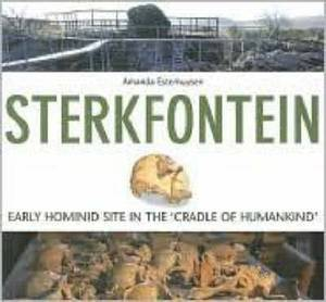 Sterkfontein: Early Hominid Site in the 'Cradle of Humankind'