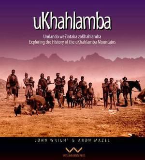 Ukhahlamba: History of the Ukhahlamba Mountains