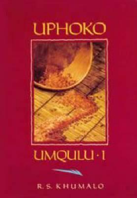 Uphoko: Volume 1: History of surnames and clan names