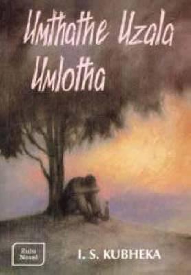Umthathe Uzala Umlotha