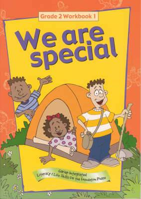 We are special: Book 1: Gr 2: Workbook: Gariep integrated literacy and life skills for the foundation phase