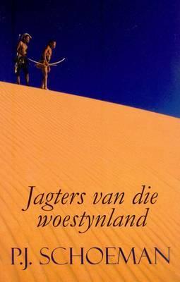 Jagters Van Die Woestynland