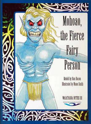 Mohoao, the Fierce Fairy Person