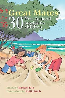 Great Mates: 30 New Zealand Stories for Children