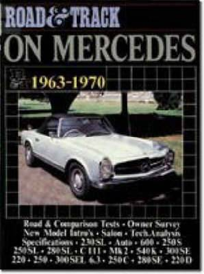 Road & Track  on Mercedes, 1963-70