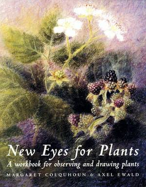 New Eyes for Plants: Workbook for Plant Observation and Drawing