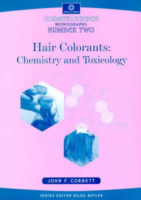 Cosmetic Science Monographs: No 2: Hair Colorants - Chemistry and Toxicology
