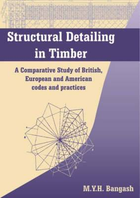 Structural Detailing in Timber: A Comparative Study of International Codes and Practices