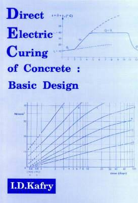Direct Electric Curing of Concrete: Basic Design