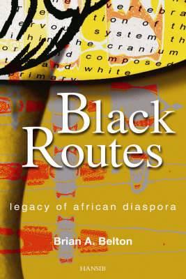 Black Routes: Legacy of African Diaspora