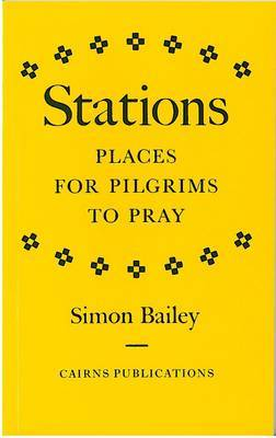 Stations: Places for Pilgrims to Pray