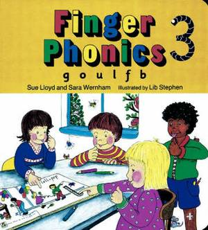 Finger Phonics book 3: in Precursive Letters (British English edition)