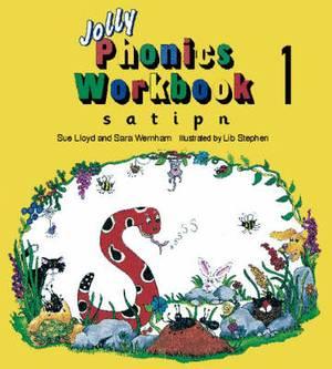 Jolly Phonics Workbook 1: in Precursive Letters (British English edition)