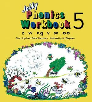 Jolly Phonics Workbook 5: z, w, ng, v, oo