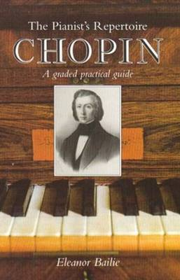 Chopin: A Graded Practical Guide