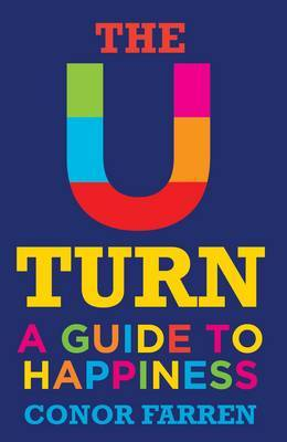 The U Turn: A Guide to Happiness