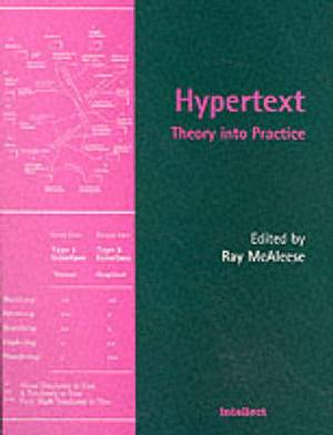Hypertext: Theory into Practice