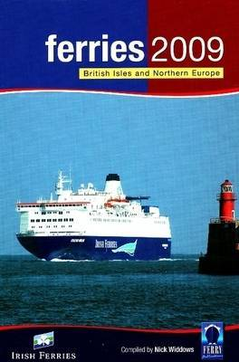 Ferries: British Isles and Northern Europe: 2009
