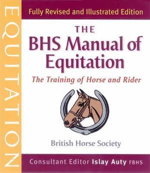 British Horse Society Manual of Equitation