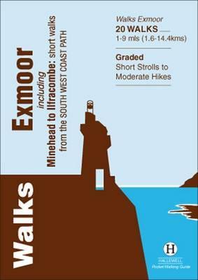 Walks Exmoor: Including Minehead to Ilfracombe: Short Walks from the South West Coast Path