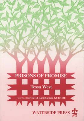 Prisons of Promise
