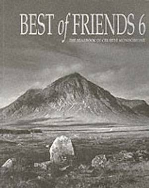 Best of Friends: The Yearbook of Creative Monochrome: Bk. 6