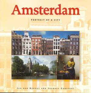 Amsterdam: Portrait of a City