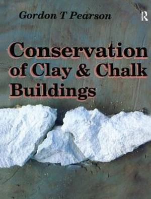 Conservation of Clay and Chalk Buildings