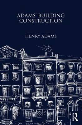 Adams' Building Construction