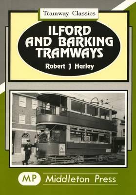 Ilford and Barking Tramways