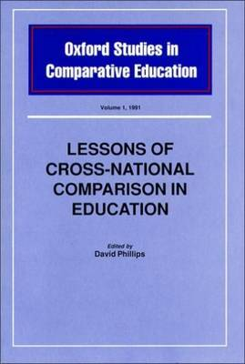 Lessons of Cross-national Comparison in Education