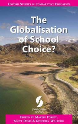 The Globalisation of School Choice