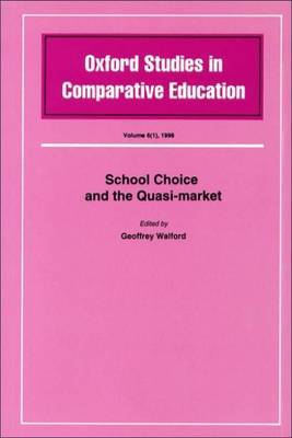 School Choice and the Quasi Market