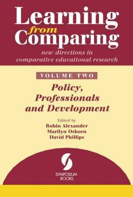 Learning from Comparing: Volume 2: Policy, Professionals and Development