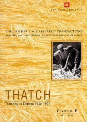 Thatch: Pt. 2: Thatching in England 1940-1994