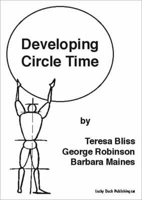 Developing Circle Time: Taking Circle Time Much Further