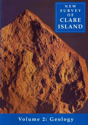 New Survey of Clare Island: v. 2: Geology