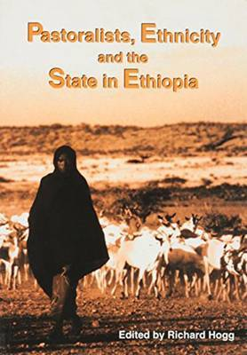 Pastoralists, Ethnicity and the State in Ethiopia