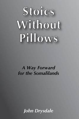 Stoics without Pillows: A Way Forward for the Somalilands