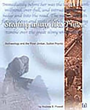 Stealing Away, Like Time: Archaeology and the River Jordan, Sutton Poyntz