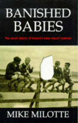 Banished Babies: Secret History of Ireland's Baby Export Business
