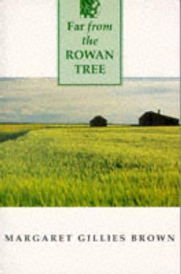 Far from the Rowan Tree