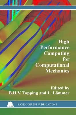 High Performance Computing for Computational Mechanics