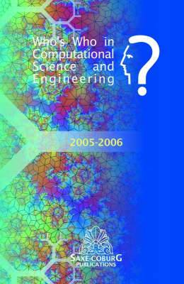 Who's Who in Computational Science and Engineering: 2005-2006