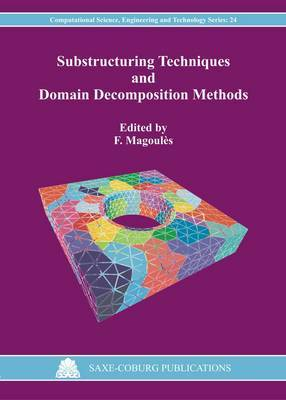 Substructuring Techniques and Domain Decomposition Methods