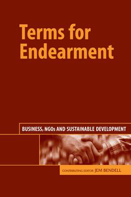 Terms for Endearment: Business, NGOs and Sustainable Development
