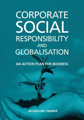 Corporate Social Responsibility and Globalisation: An Action Plan for Business